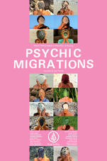 [Psychic Migrations]